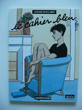 EO 1994 (très bel état) - Le cahier bleu 1 - Juillard - Casterman