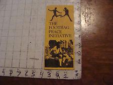 VINTAGE hacky sack paper: THE FOOTBAG PEACE INITIATIVE, soiled brochure, RARE