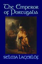 The Emperor of Portugalia, Lagerlof, Selma, Good, Paperback