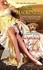 Surprising Lord Jack (Duchess of Love, Book 2), MacKenzie, Sally, Good Condition