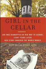 GIRL IN THE CELLAR The Natascha Kampusch Story von Allan Hall Michael Leidig