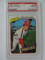 1980 Topps PHILADELPHIA PHILLIES #136 DICK RUTHVEN PSA 9 Mint Baseball Card