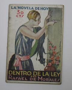La novela de Hoy - DENTRO DE LA LEY por Rafael de Morales.  Año 1929.  Num 347.