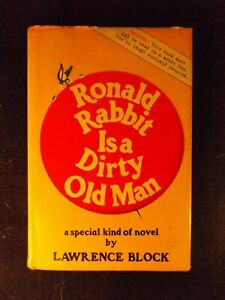 Ronald Rabbit Is A Dirty Old Man by Lawrence Block (Hardcover, 1971) First Ed.