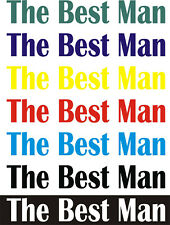 THE BEST MAN  / Iron On / Heat Press Transfer / Wedding Party / Holiday / STAG