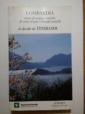 Lombardia - Terra di acque e monti di città d'arte e borghi antichi - Itineranda