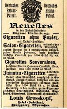 Cigaretten ohne Papier Neuste eigene Erfindung Louis Grosskopf Königsberg 1889