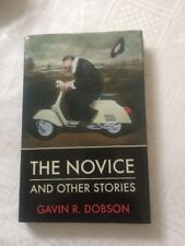 The novice and other stories by Gavin R. Dobson HBDJ 2007 SIGNED NUMBERED 67/100