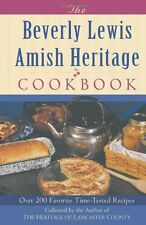 The Beverly Lewis Amish Heritage Cookbook by Beverly Lewis (2004, Spiral)