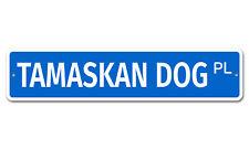 "7585 SS Tamaskan Dog 4"" x 18"" Novelty Street Sign Aluminum"