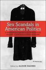 Sex Scandals in American Politics: A Multidisciplinary Approach to the Construct