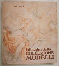 Bora I DISEGNI DELLA COLLEZIONE MORELLI 1988 Credito Bergamasco Arte Disegno