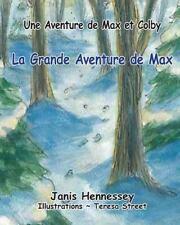 La Grande Aventure de Max by Janis Hennessey (2014, Paperback)