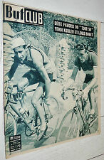 BUT ET CLUB N°249 1950 CYCLISME TOUR FRANCE KUBLER BOBET LAUREDI BLOMME DUSSAULT