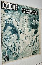 BUT ET CLUB N°249 1950 CYCLISME TOUR FRANCE KUBLER BOBET LAUREDI BLOMME DUSSAULT