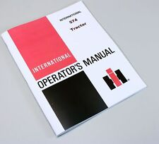 INTERNATIONAL 574 TRACTOR OWNERS OPERATORS MANUAL MAINTENANCE CONTROLS GAS DIESE