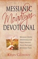 Messianic Mo'adiym Devotional: Messianic Jewish Devotionals for Israel's Annual