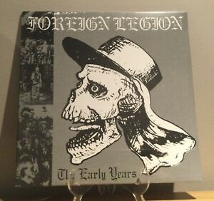 Foreign Legion - The Early Years LP Punk Vinyl Oi! Streetpunk