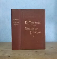 CHASSE NATURE MEMORIAL CHASSEUR FRANCAIS N° 7 + CATALOGUE MANUFRANCE ANNEE 1895
