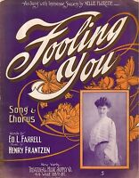 1904 Fooling You by Ed L Farrell and Henry Frantzen Showing Nellie Florede