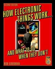 TAB Electronics: How Electronic Things Work... and What to Do When They Don't...