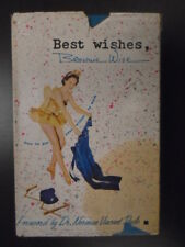 Best wishes, Brownie Wise;: How to put your wishes to work, by Wise, Brownie