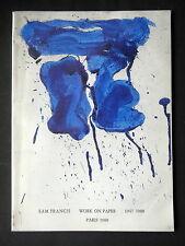 SAM FRANCIS - INTRODUCTION OEUVRE PEINT SUR PAPIER - 1947-1988 - PARIS 1988