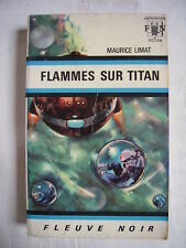 """FLEUVE NOIR ANTICIPATION N°391 -  Maurice LIMAT """"FLAMMES SUR TITAN"""""""