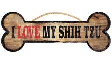 Shih Tzu Sign - I Love My Bone 3x10