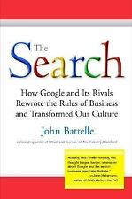 The Search: How Google and Its Rivals Rewrote the Rules of Business and Transfo