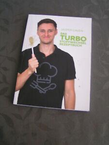 Jasper Caven  = Das Turbo Stoffwechsel Rezeptbuch =