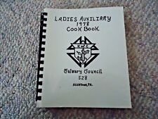 Ladies Auxiliary 1978 Cook Book, Calvary Council 528 Allentown PA (Spiral Book)