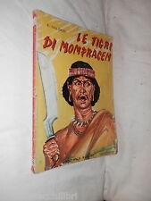 LE TIGRI DI MOMPRACEM E. Salgari Boschi 1970 collana capolavori narrativa libro