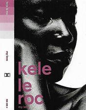 Kele Le Roc My Love CASSETTE SINGLE Polydor 563 608 4 RnB/Swing House Hip Hop
