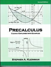 Precalculus, Clearly Explained with Examples, 2nd Edition, 2015, NEW