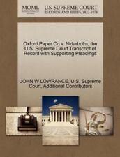 Oxford Paper Co V. Nidarholm, The U.S. Supreme Court Transcript Of Record Wit...