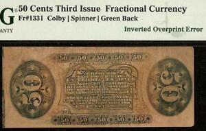 INVERTED OVERPRINT ERROR 50 CENT FRACTIONAL CURRENCY POSTAGE NOTE Fr 1331 PMG 25