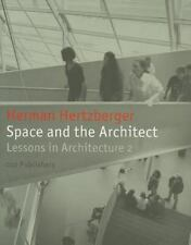 Space and the Architect: Lessons for Students in Architecture 2 (2013,...