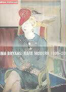 LINA BRYANS : RARE MODERN 1909 - 2000