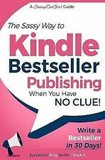Beginner Internet Marketing: Kindle Bestseller Publishing : Write a...