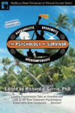 "The Psychology of Survivor: Leading Psychologists Take an Unauthorized .""NEW"""