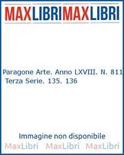 Paragone Arte. Anno LXVIII. N. 811. Terza Serie. 135. 136 - [Mandragora]