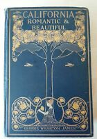 Rare vintage CALIFORNIA ROMANTIC & BEAUTIFUL 1st Imp. 1914 G. Wharton James gift