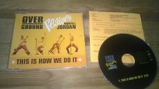 CD Pop Overground - This Is How We Do (1 Song) Promo POLYDOR sc Presskit