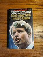 TO SEEK A NEW WORLD - Robert F. Kennedy - 1968