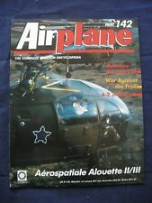 Airplane - Issue 142 - Aerospatiale Alouette II/III - War against the trail