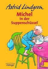 MICHEL IN DER SUPPENSCHÜSSEL Astrid Lindgren (1996 gebunden)