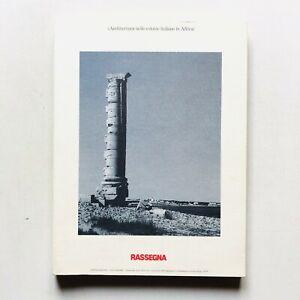 Rassegna n. 51 1992 Rivista Architettura nelle colonie italiane in Africa Libia