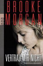 Vertrau mir nicht von Brooke Morgan, UNGELESEN