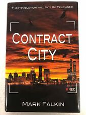 Contract City By Mark Falkin